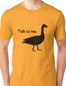 Talk to me goose geek funny nerd Unisex T-Shirt