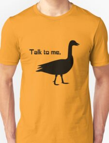 Talk to me goose geek funny nerd T-Shirt