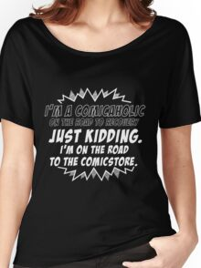 Comicaholic Women's Relaxed Fit T-Shirt