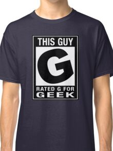 RATED G for GEEK Classic T-Shirt