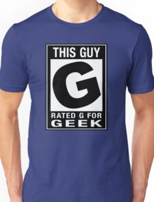 RATED G for GEEK Unisex T-Shirt
