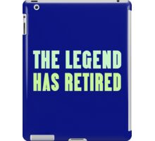 The legend has retired geek funny nerd iPad Case/Skin