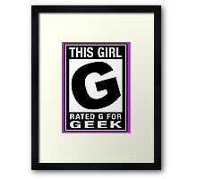 RATED G for GEEK (Girls) Framed Print