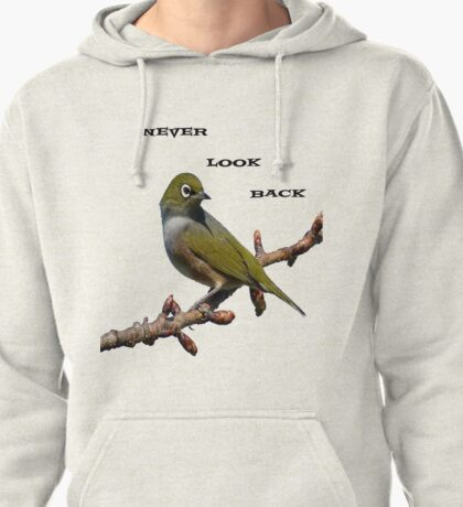 Never Look Back! - Silvereye T-Shirt - NZ - Southland Pullover Hoodie