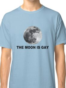 The moon is gay geek funny nerd Classic T-Shirt