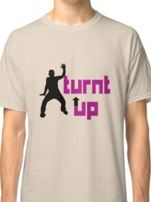 Turnt up geek funny nerd Classic T-Shirt