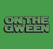 ON THE GWEEN by psurg