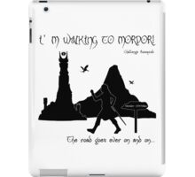 Walking to Mordor! iPad Case/Skin