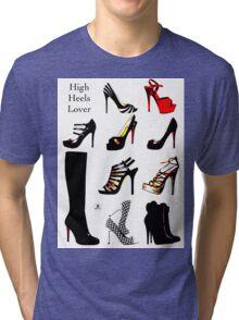 High Heels Lover Tri-blend T-Shirt