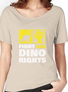 Fight For Dino Rights Women's Relaxed Fit T-Shirt