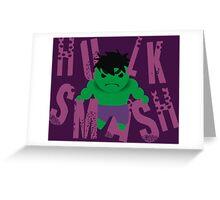 Hulk Smash Greeting Card