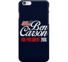 Ben Carson For President 2016 iPhone Case/Skin