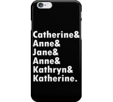 Wives of king henry viii geek funny nerd iPhone Case/Skin
