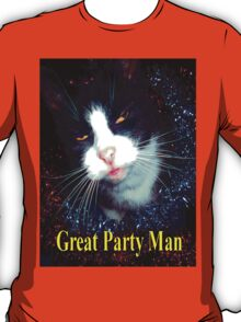 great Party Man  T-Shirt