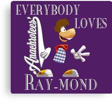 Everybody Loves Ray-mond ~ Anachrotees Design Canvas Print