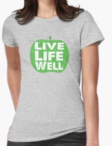 Live Life Well Green Apple Womens Fitted T-Shirt