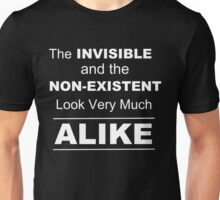 Invisible and Nonexistent Look Alike  Unisex T-Shirt