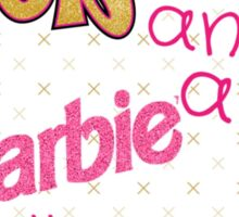 Bratty Barbie  Sticker