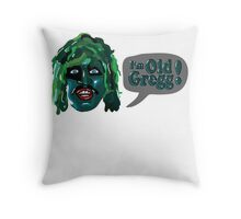 The Mighty Boosh - I'm Old Gregg Throw Pillow