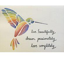 Live, Dream, Love Photographic Print