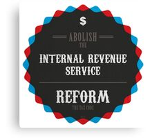 Reform The Tax Code Canvas Print