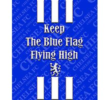 keep the blue flag flying high Photographic Print