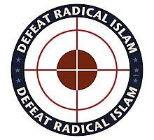 Defeat Radical Islam Photographic Print
