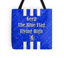 keep the blue flag flying high Tote Bag