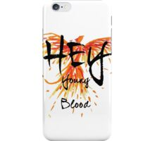 "Phoenix- Fall Out Boy ""Hey Young Blood"" Design  iPhone Case/Skin"