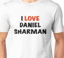 I Love Daniel Sharman Design Unisex T-Shirt