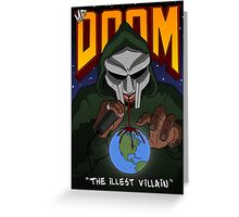 The Illest Villain Greeting Card