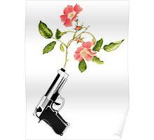 Shoot Flowers, Not Bullets  Poster