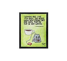 "Tough with a Capital "" Tea "" by JoeKopler"