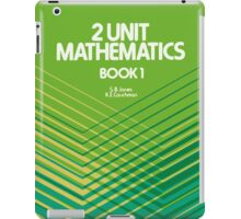 HSC Jones & Couchman 2 Unit Maths iPad Case/Skin