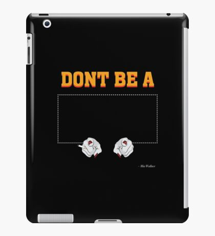 Don't Be a Square / Mia Wallace iPad Case/Skin
