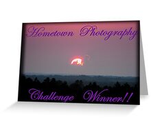 Hometown's Challenge Winner Banner Greeting Card