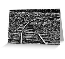 TRACK TO NOWHERE .... Greeting Card