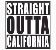 Straight Outta California by straightoutta