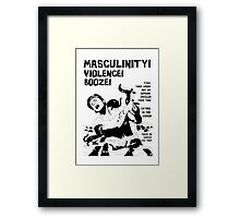 Masculinity! - Naturally Defective Framed Print