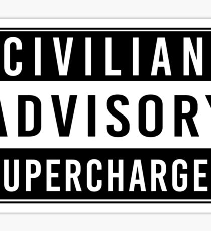Advisory - supercharged Sticker