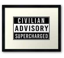 Advisory - supercharged Framed Print
