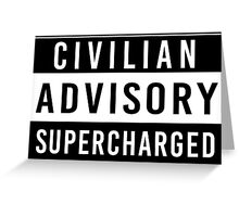 Advisory - supercharged Greeting Card