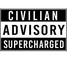 Advisory - supercharged Photographic Print