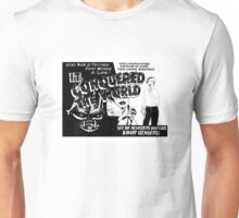 It conquered the world! - Naturally defective Unisex T-Shirt