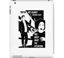 Your'e out alone? - Naturally defective iPad Case/Skin