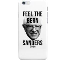 Feel the Bern Bernie Sanders 2016 iPhone Case/Skin