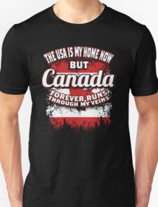 CANADA FOREVER RUNS THROUGH MY VEINS TSHIRT T-Shirt
