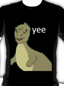 Yee [dinosaur maym :^)] (version 1, video quality, white text) T-Shirt