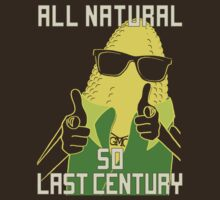 All Natural So Last Century by Jaelah