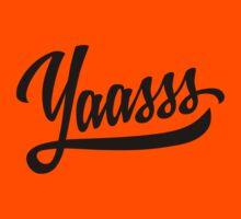 Yaasss Kids Tee